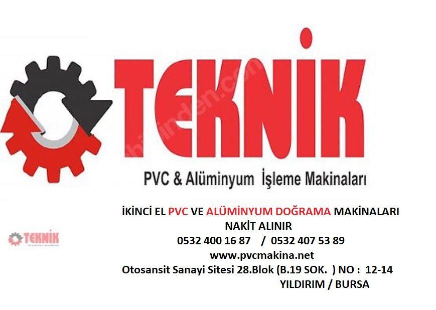 TEKNİK MAKİNA PVC VE ALÜMİNYUM DOĞRAMA MAKİNALARI İKİNCİ EL ALIM SATIMI
